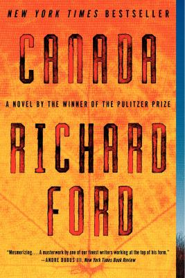 The Richard Ford novel Canada reviewed by Robert Taylor Brewer