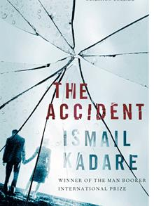 Robert Taylor Brewer reviews The Accident by Ismail Kadare