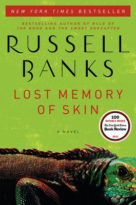 Robert Taylor reviews the netherworld of crime and corruption created by Russell Banks in his novel Lost Memory Of Skin