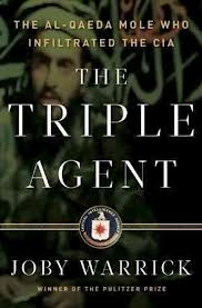 Robert Taylor Brewer reviews the book The Triple Agent by Joby Warrick